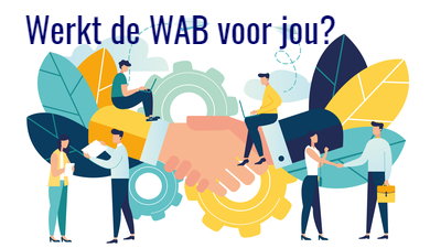 Werkt de WAB voor jou?